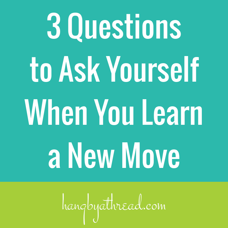 Ask yourself these 3 questions to solidify your new aerial move and improve as as an aerialist and a performer.